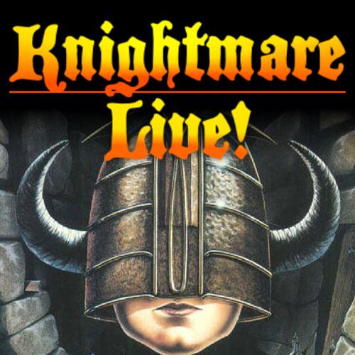 "Knightmare Live – ""Enter, Stranger…"""