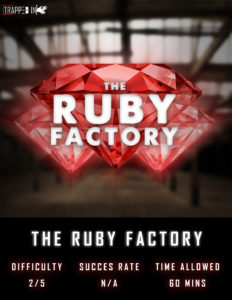 trapped in bury ruby factory